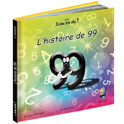 """Livre """"L'histoire de 99"""""""